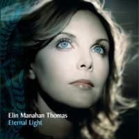 Elin Manahan-Thomas - Eternal Light