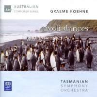 Graeme Koehne: Tivoli Dances