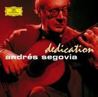 Dedication - Andrés Segovia