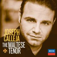 Joseph Calleja: The Maltese Tenor