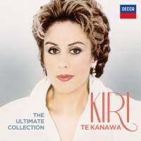 Kiri Te Kanawa: The Ultimate Collection