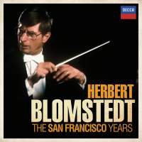 Herbert Blomstedt - The San Francisco Years
