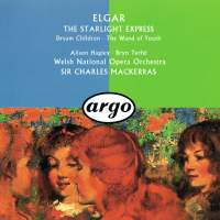 Elgar: The Wand of Youth, Starlight Express & Dream Children