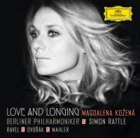Love and Longing: Orchestral Songs by Dvorák, Mahler, and Ravel