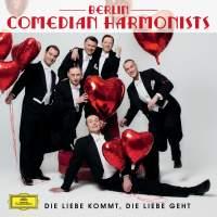 """Berlin Comedian Harmonists - """"Die Liebe kommt, die Liebe geht"""""""