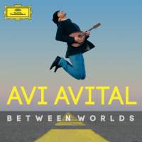 Avi Avital: Between Worlds
