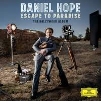 Daniel Hope: Escape to Paradise