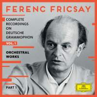 Ferenc Fricsay: Complete Recordings On DG - Vol.1 - Orchestral Works: Part 1