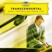 Transcendental: Daniil Trifonov plays Franz Liszt
