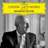 Chopin: Late Works (opp. 59-64)