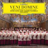 Veni Domine: Advent & Christmas from the Sistine Chapel