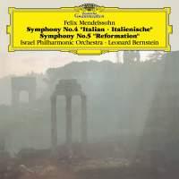"Mendelssohn: Symphonies No.4 ""Italian"" & No.5 ""Reformation"""