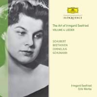 Irmgard Seefried Volume 4: Schubert, Schumann, Beethoven, Cornelius
