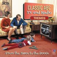 Classic ABC TV and Radio Themes from the 1940s to the 2000s