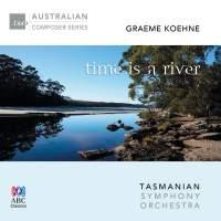 Graeme Koehne: Time Is a River