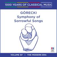 Górecki - Symphony Of Sorrowful Songs: Vol. 97