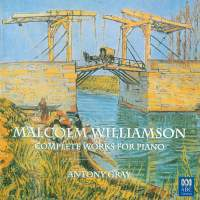Malcolm Williamson: Complete Works For Piano