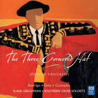 The Three-Cornered Hat: Spanish Fantasies