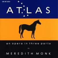 Atlas - An Opera In Three Parts