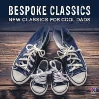 Bespoke Classics: New Classics For Cool Dads