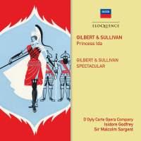 Sullivan: Princess Ida & A Gilbert & Sullivan Spectacular