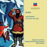 Glinka: Ivan Susanin (A Life For The Tsar)