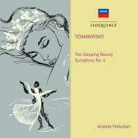 Tchaikovsky: Sleeping Beauty&#x3B; Symphony No. 4
