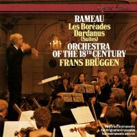 Rameau: Les Boreades & Dardanus Suites