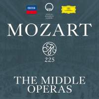 Mozart 225: The Middle Operas