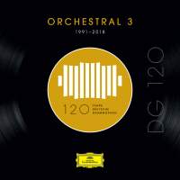 DG 120 – Orchestral 3 (1991-2018)