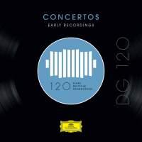 DG 120 – Concertos: Early Recordings