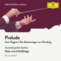 Wagner: Die Meistersinger von Nürnberg: Prelude