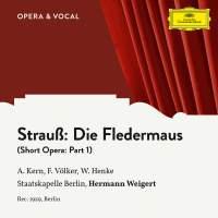 Strauss: Die Fledermaus: Part 1