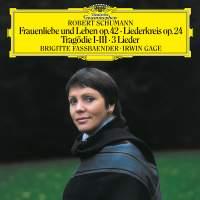 Schumann: Frauenliebe und -leben, Op. 42; Tragödie, Op. 64, No. 3; Liederkreis, Op.24; 4 Gesänge, Op.142