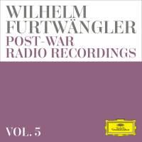 Wilhelm Furtwängler: Post-war Radio Recordings