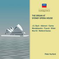 Peter Hurford plays The Organ at Sydney Opera House