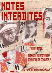 Notes Interdites: Two Films by Bruno Monsaingeon