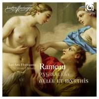 Rameau: Pygmalion & Nélée et Myrthis