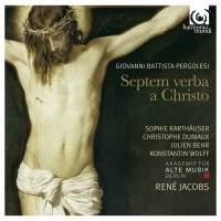 Pergolesi: Septem verba a Christo in cruce moriente prolata