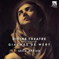 Giaches de Wert: Divine Theatre
