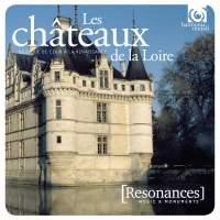 Music in the Châteaux de la Loire