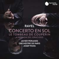 Ravel: Piano Concerto in G & Le Tombeau de Couperin
