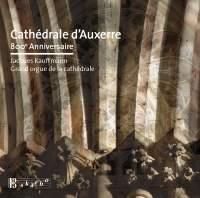 Cathédrale d'Auxerre 800 anniversaire