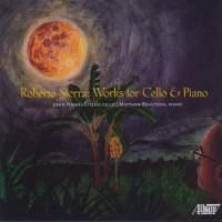 Roberto Sierra: Works for Cello & Piano