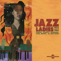 Jazz Ladies (Recorded 1924-1962)