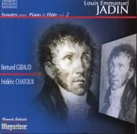 Louis Emmanuel Jadin: Sonatas for Piano and Flute, Vol. 2
