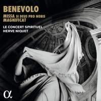 Benevolo: Missa Si Deus Pro Nobis & Magnificat