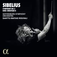 Sibelius: Symphony No. 2 & King Christian II Suite