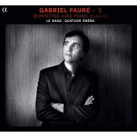Fauré: Quintets with Piano