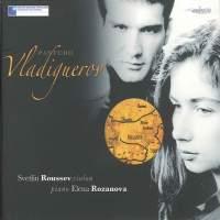 Pantcho Vladigerov: Works for Violin & Piano